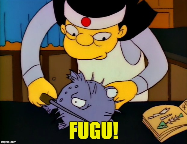 FUGU! | made w/ Imgflip meme maker