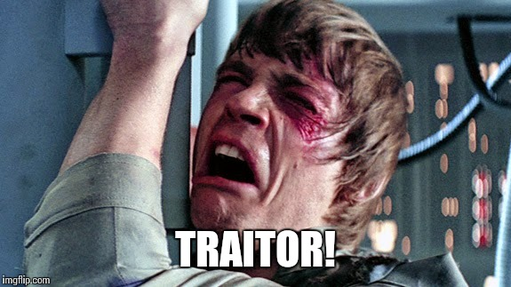 TRAITOR! | made w/ Imgflip meme maker