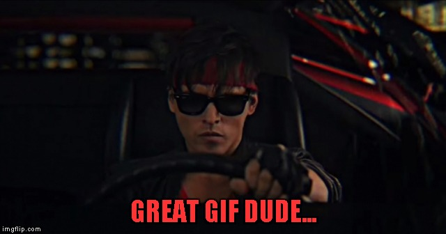 GREAT GIF DUDE... | made w/ Imgflip meme maker