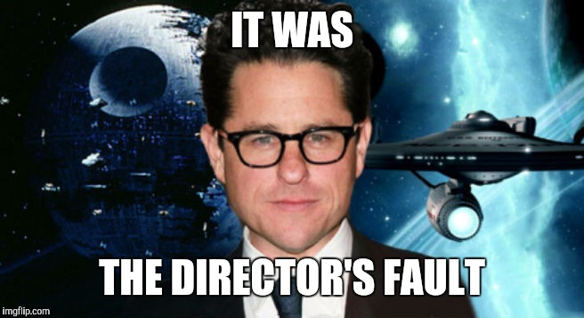 IT WAS THE DIRECTOR'S FAULT | made w/ Imgflip meme maker
