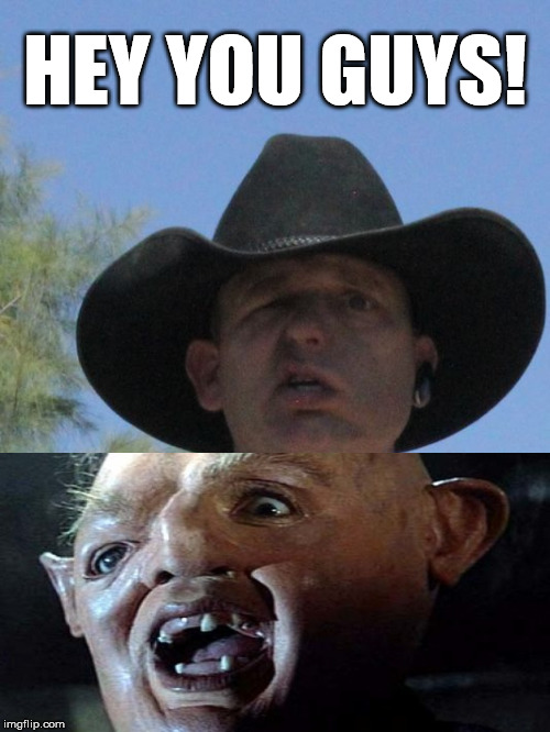 hey guys meme - 28 images - hey you guys sloth goonies ...