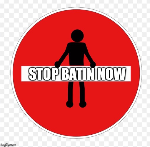 RED SIGN | STOP BATIN NOW | image tagged in red sign | made w/ Imgflip meme maker