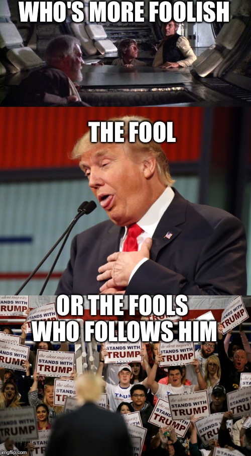 Image result for trump plays his supporters for fools meme