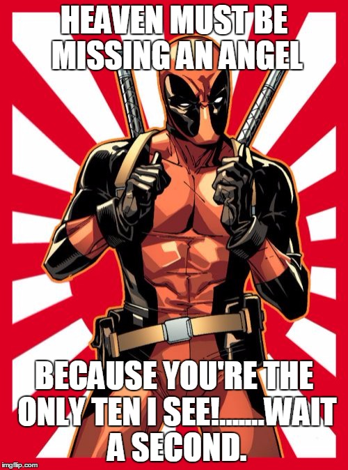 Deadpool Pick Up Lines Memes Imgflip – Missing Person Poster Generator