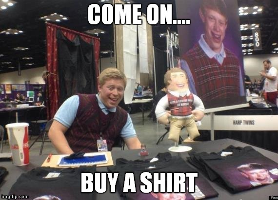 COME ON.... BUY A SHIRT | made w/ Imgflip meme maker