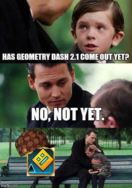 z7og2 finding neverland meme imgflip,Geometry Memes