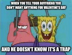 No Valentines Day Gift Imgflip