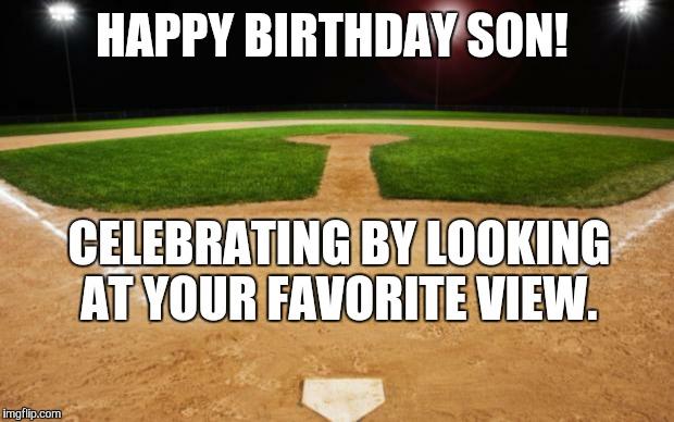 Funny Happy Birthday Meme For Son : Baseball imgflip
