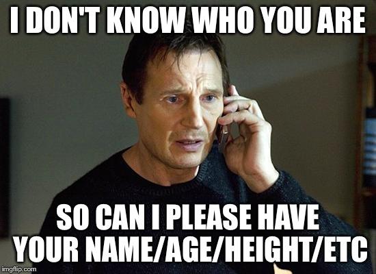 Liam Neeson Taken 2 Meme - Imgflip