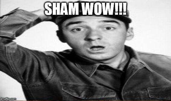 SHAM WOW!!! | made w/ Imgflip meme maker