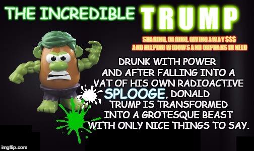 The Incredible Trump Imgflip