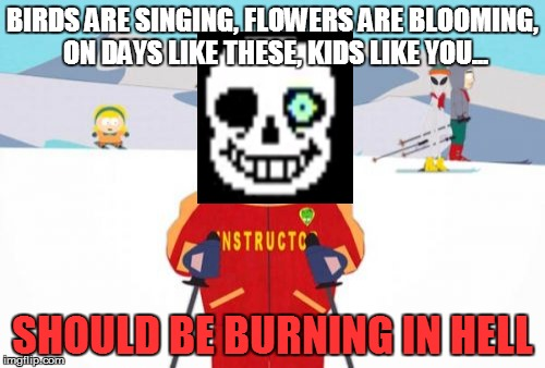zdm5i your gonna have a bad time imgflip