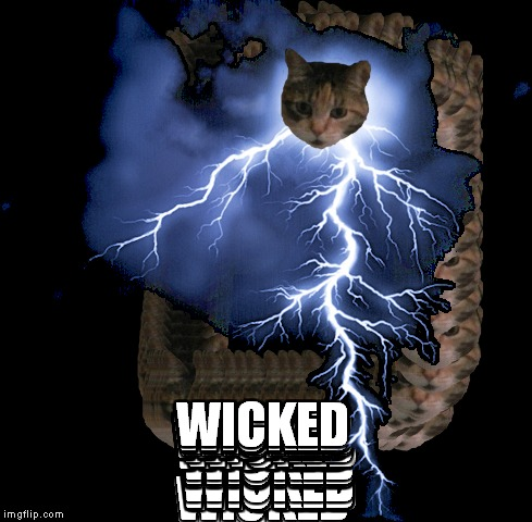 WICKED | made w/ Imgflip meme maker
