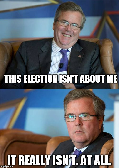 THIS ELECTION ISN'T ABOUT ME IT REALLY ISN'T. AT ALL. | made w/ Imgflip meme maker