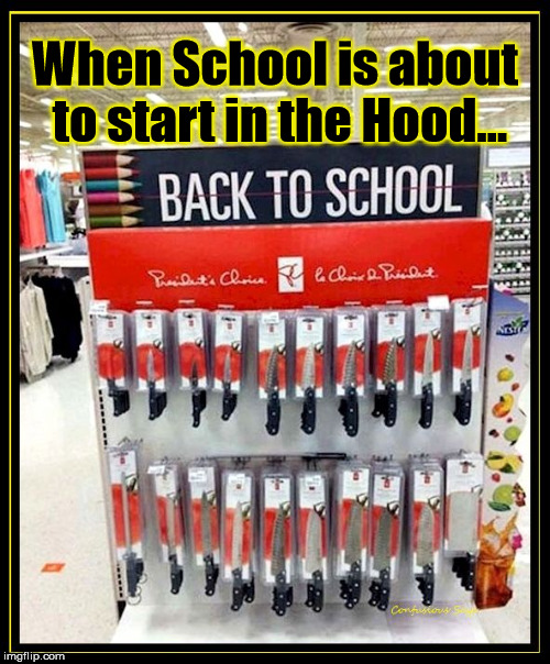 When School is about to start in the Hood... | image tagged in back to school | made w/ Imgflip meme maker