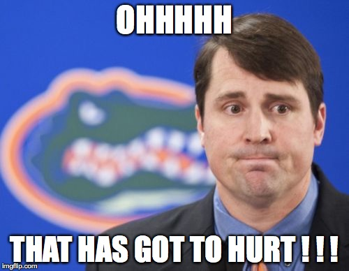 Muschamp | OHHHHH THAT HAS GOT TO HURT ! ! ! | image tagged in memes,muschamp | made w/ Imgflip meme maker