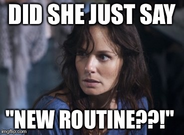 "Bad Wife Worse Mom |  DID SHE JUST SAY; ""NEW ROUTINE??!"" 