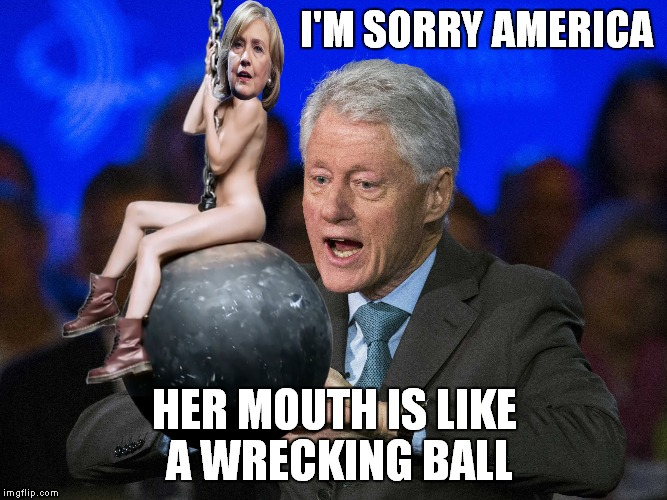 I'M SORRY AMERICA HER MOUTH IS LIKE A WRECKING BALL | made w/ Imgflip meme maker