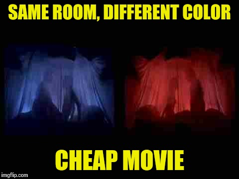 Rocky Horror Picture Show |  SAME ROOM, DIFFERENT COLOR; CHEAP MOVIE | image tagged in rocky horror bedrooms,rocky horror,rocky horror picture show,cheap,color,movie | made w/ Imgflip meme maker