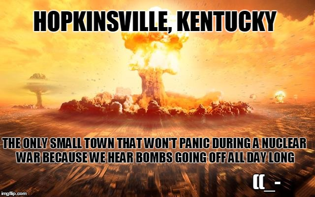 Demotivational Fried Chicken: Image Tagged In Hopkinsvill,kentucky,fried Chicken,nuclear