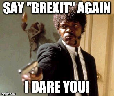 Image result for image of brexit meme