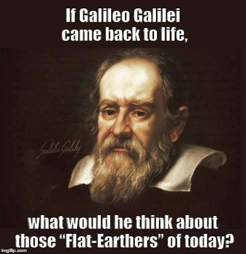 the early life and times of galileo galilei The roman catholic church has admitted to erring these past 359 years in formally condemning galileo galilei for intelligent life in early august, the space.