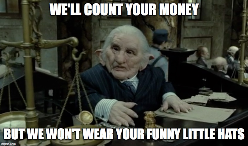 WE'LL COUNT YOUR MONEY BUT WE WON'T WEAR YOUR FUNNY LITTLE HATS | made w/ Imgflip meme maker