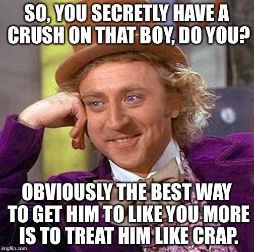 zw3k5 creepy condescending wonka meme imgflip,Crush Memes For Him