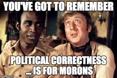 Blazing Saddles Quote Of The Day Imgflip