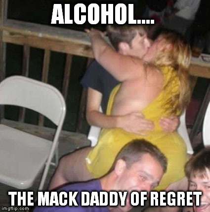 regret | ALCOHOL.... THE MACK DADDY OF REGRET | image tagged in skinny | made w/ Imgflip meme maker