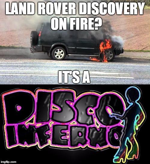 Disco Inferno Literally Imgflip