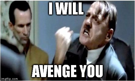 I WILL AVENGE YOU | made w/ Imgflip meme maker