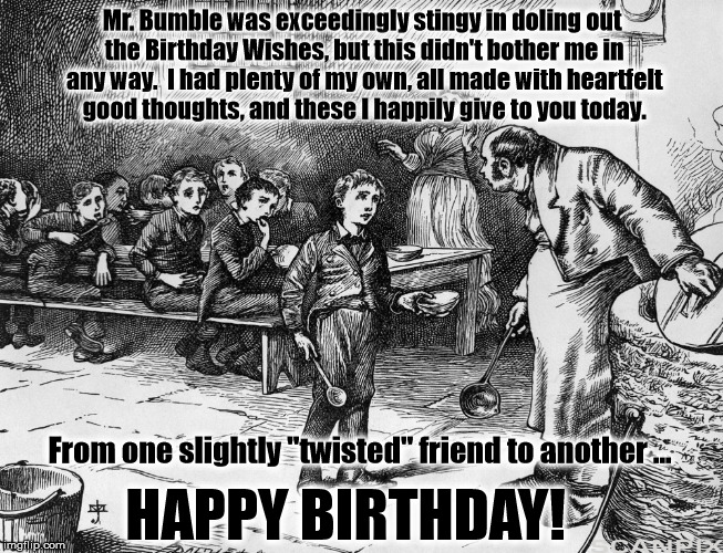 "Birthday Wishes with an Oliver ""Twist"" 